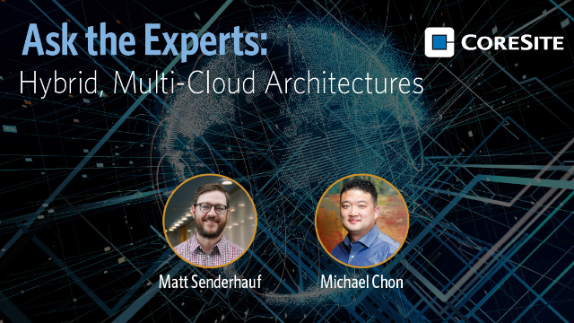 Ask the Experts: Hybrid, Multi-Cloud Architectures