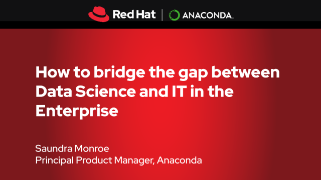 How to bridge the gap between Data Science and IT in the Enterprise