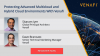 Protecting Advanced Cloud and Multicloud Environments with Venafi