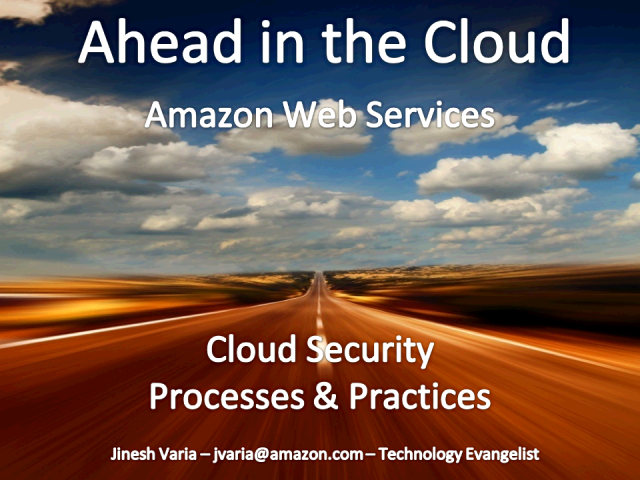 Cloud Security : Processes and Practices