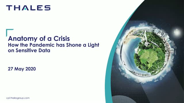 """Anatomy of a Crisis  – How the Pandemic has Shone a Light on Sensitive Data"""""""