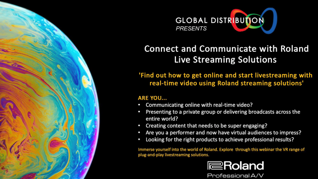 Connect & Communicate with Roland – 'LIVE STREAMING SOLUTIONS'