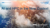 AI and HPC in the New Context