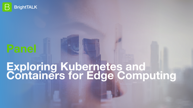 Exploring Kubernetes and Containers for Edge Computing