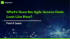 What Does the Agile Service Desk Look Like Now?