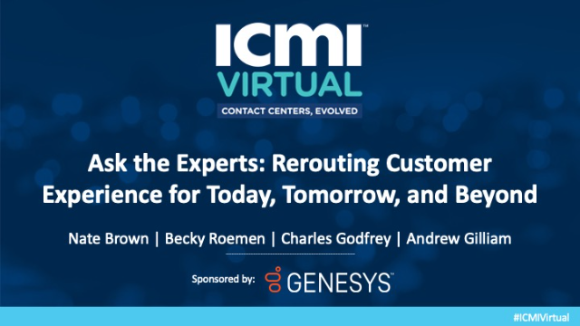 Ask the Experts: Rerouting Customer Experience for Today, Tomorrow, and Beyond