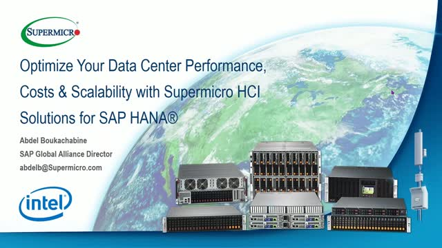 Optimize DC Performance & Scalability with Supermicro HCI Solutions for SAP HANA