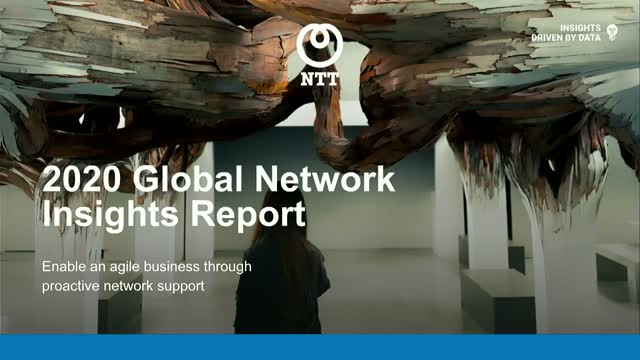 Data-driven insights of NTT Ltd.'s 2020 Global Network Insights Report