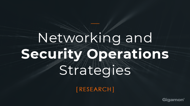 Networking and Security Operations Strategies