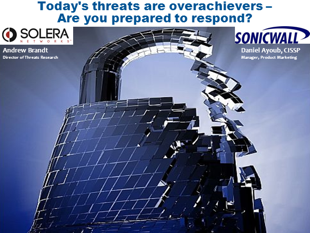 Today's threats are over achievers -Are you prepared to respond?