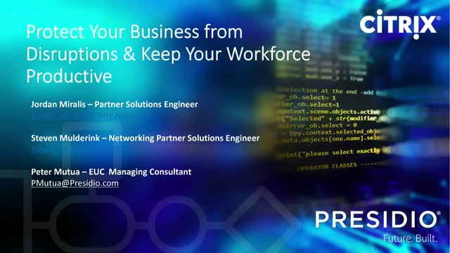 Protect your Business from Disruptions & Keep your Workforce Productive