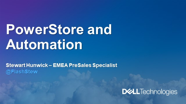 PowerStore Session 2 of 6 - Deep Dive on Automation in Operation & Cloud-IQ