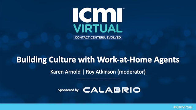 Building Culture with Work-at-Home Agents