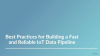 Best Practices for Building a Fast and Reliable IoT Data Pipeline