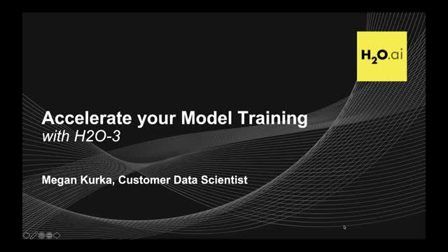 Accelerate Your Model Training with H2O-3