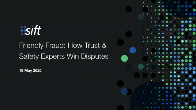 Friendly Fraud: How Trust & Safety Experts Win Disputes