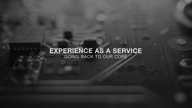 Experience-as-a-Service (EaaS) - Going back to our core