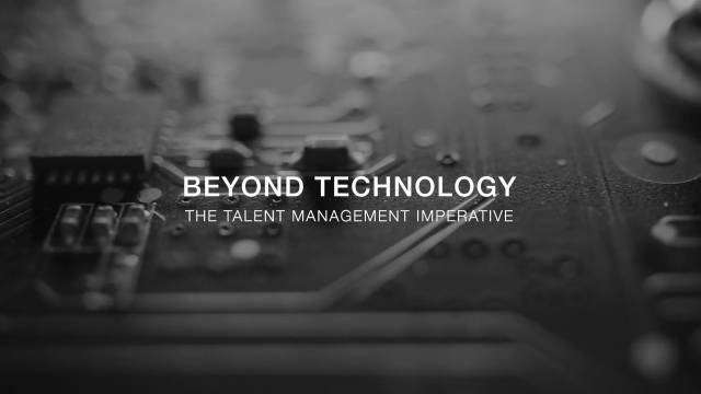Beyond technology - The talent management imperative