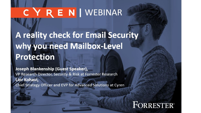 Join Forrester: Email Security - why do you need Mailbox-Level Protection?