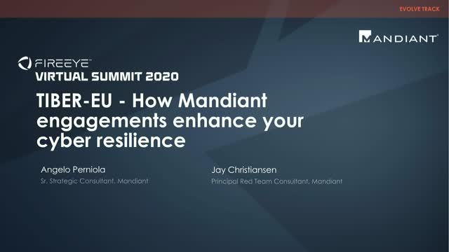 TIBER-EU - How Mandiant Engagements Enhance Your Cyber Resilience