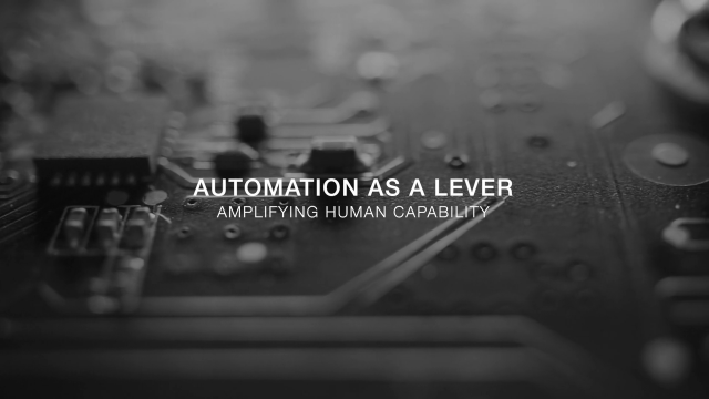 Automation as a lever to amplify the best of human capability
