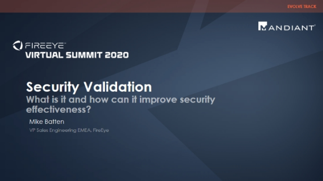 Security Validation - what is it and how can it improve security effectiveness?