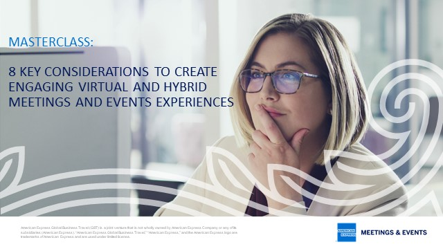 8 Key Considerations to Create Engaging Virtual and Hybrid Event Experiences