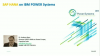 The best choice for SAP HANA on IBM Power Systems
