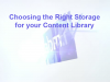 Choosing the Right Storage for Your Content Library