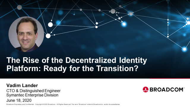 The Rise of the Decentralized Identity Platform: Ready for the Transition?