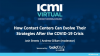 How Contact Centers Can Evolve Their Strategies After the COVID-19 Crisis