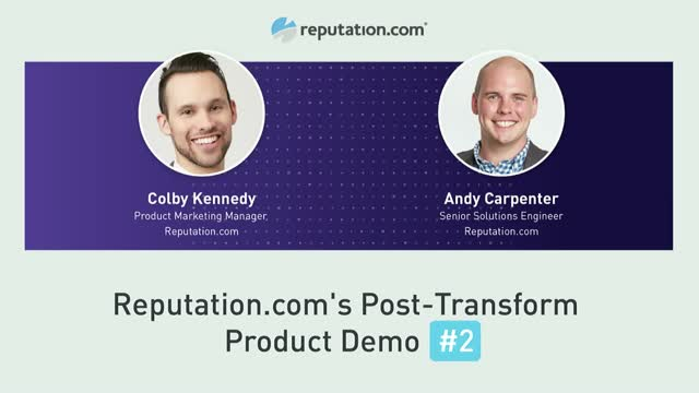 Reputation.com's Post-Transform Product Demo Two
