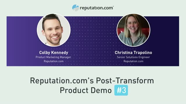 Reputation.com's Post-Transform Product Demo Three