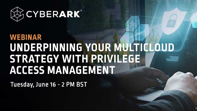 Underpinning your MultiCloud strategy with Privilege Access Management