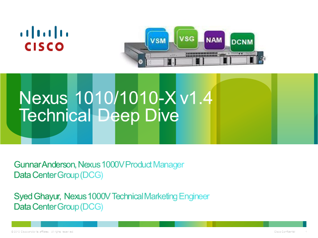 Nexus 1010-X v1.4 Technical Deep Dive