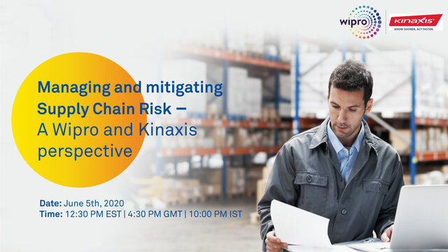 Managing and mitigating Supply Chain Risk - A Wipro and Kinaxis perspective