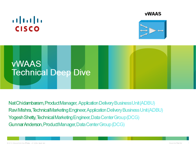 vWAAS and Nexus 1000V Technical Deep Dive