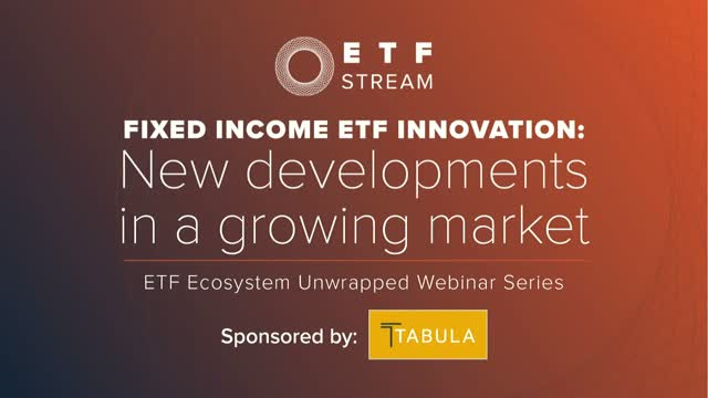 Fixed income ETF innovation: New developments in a growing market