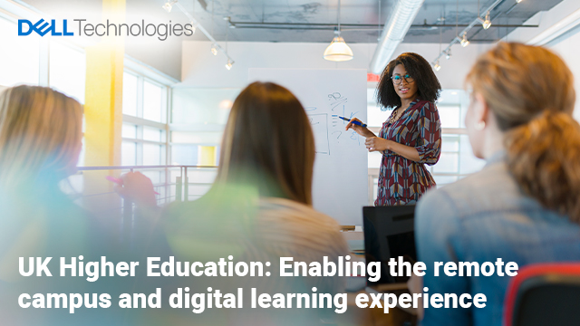 UK Higher Education: Enabling the remote campus and digital learning experience