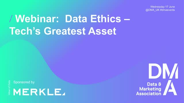 Webinar: Data Ethics - Tech's Greatest Asset