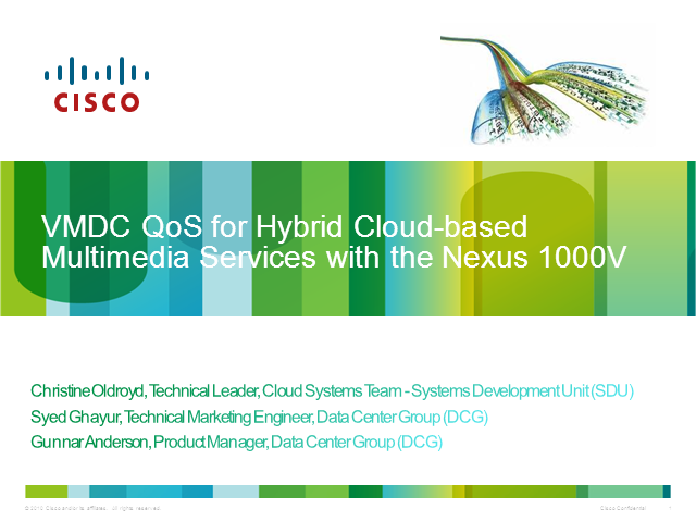 QoS for multimedia traffic in the Virtualized DC (w/ Nexus 1000V)