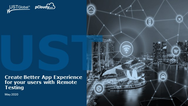 Create Better App Experience for your users with Remote Testing