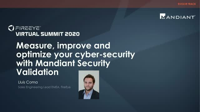 Measure, improve & optimize your cybersecurity with Mandiant Security Validation