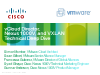 vCloud Director, Nexus 1000V, and VXLAN Technical Deep Dive