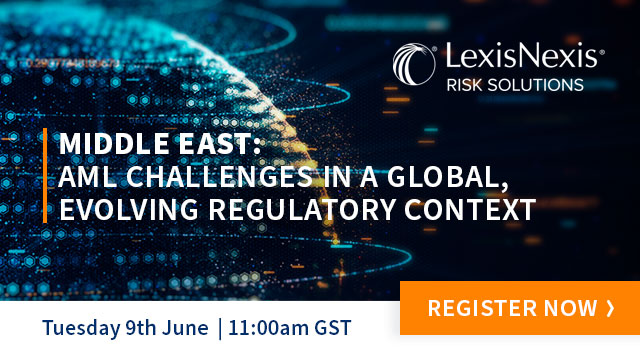 Middle East: AML Challenges in a Global, Evolving Regulatory Context