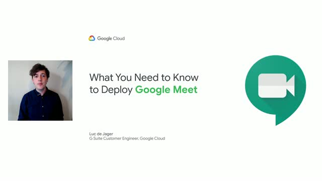 What You Need to Know to Deploy Google Meet