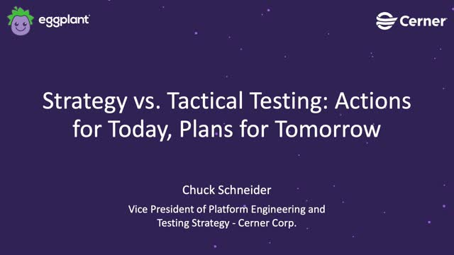 Webinar: Strategy vs. Tactical Testing: Actions for Today, Plans for Tomorrow
