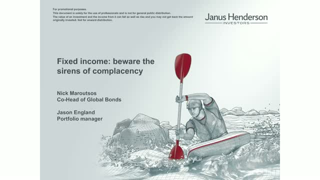 Fixed income: beware the sirens of complacency
