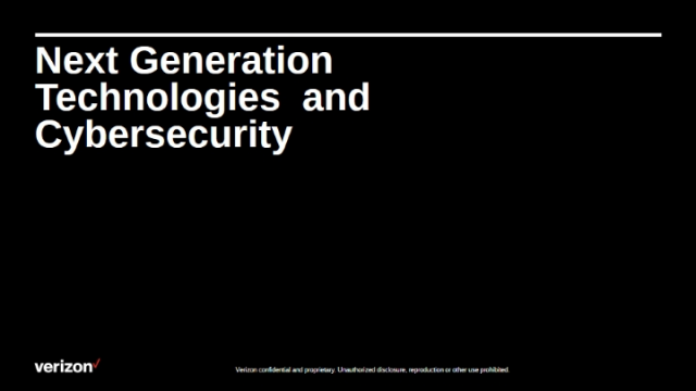 Next Generation Technologies and Cybersecurity
