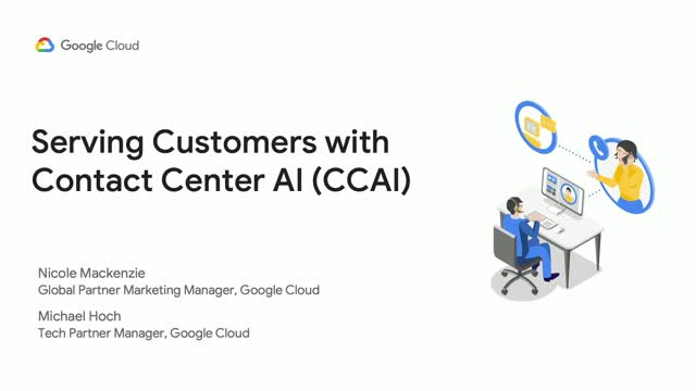 Serving Customers Efficiently with Contact Center AI (CCAI)